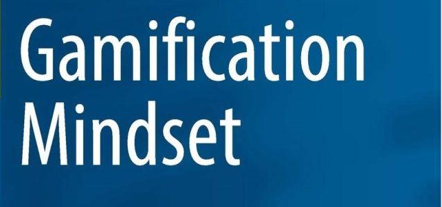 Gamification Mindset