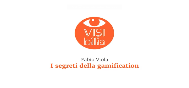 [VIDEO] I Segreti della Gamification